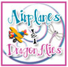 Airplanes & Dragonflies